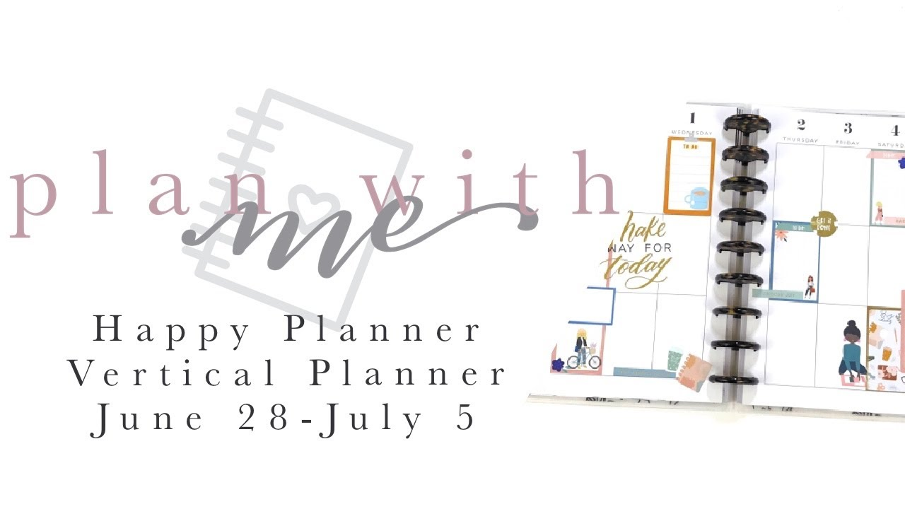 PLAN WITH ME HAPPY PLANNER VERTICAL - June 28-July 5