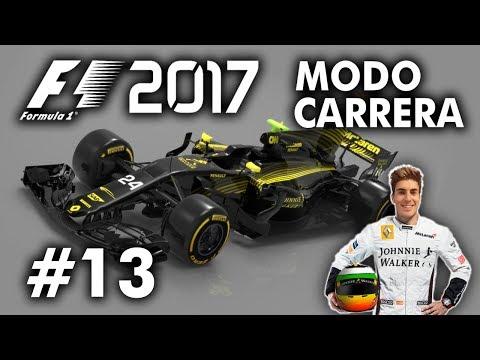 MCLAREN-RENAULT SE ESTRENA... | F1 2017 Codemasters MODO TRAYECTORIA | #13 [DEMENCIAL 110%]