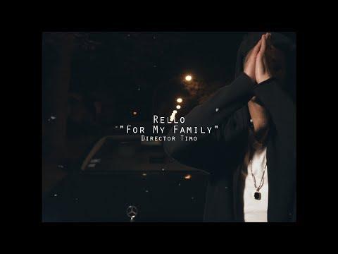 Rello - For My Family | @shotbytimo