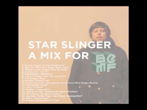 Star Slinger BEMF 2013 Mix