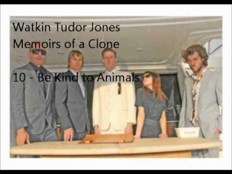 10 - Be Kind to Animals - Watkin Tudor Jones