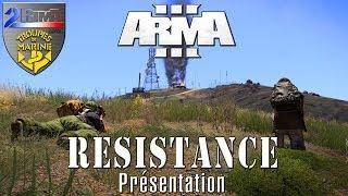 ARMA 3: Le Mod Résistance - Présentation | Partie 1