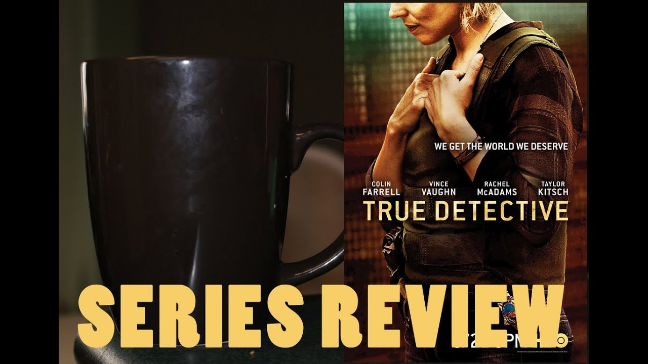 Download True Detective Season 2 Episode 6 Review