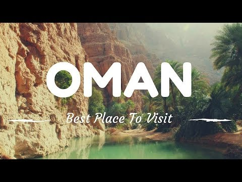 OMAN travel guide, 10 best places in oman !!