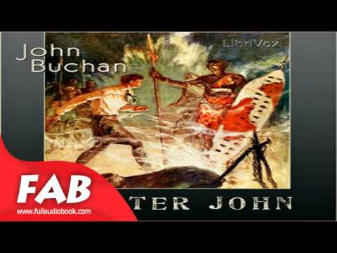 Prester John Full Audiobook by John BUCHAN by Action & Adventure Fiction