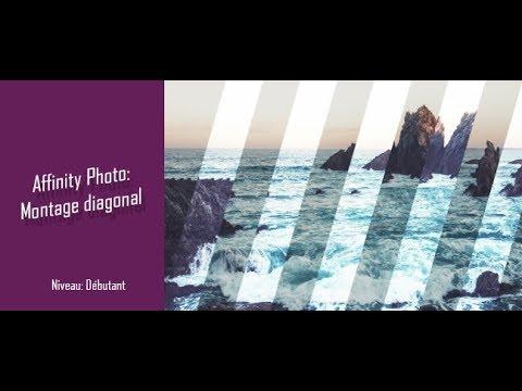 Affinity photo : Montage Diagonal