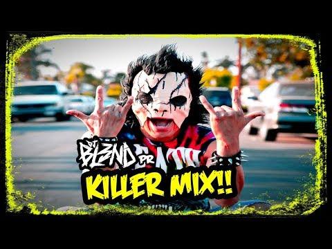 (KILLER MIX) - DJ BL3ND PR