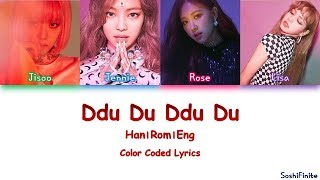 BLACKPINK – Ddu-Du Ddu-Du (뚜두뚜두) Color Coded Lyrics Han|Rom|Eng