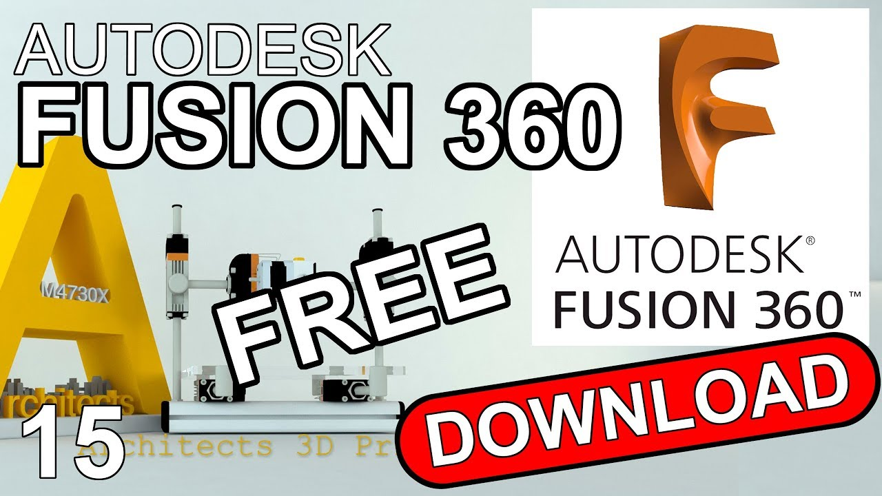 FUSION 360 FREE 3D modelling software • Architects3DP