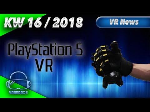 Virtual Reality News (Wochenrückblick KW16/18) - Playstation 5 VR Leak, Alien VR,  VRGluv