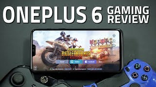 OnePlus 6 Gaming Performance Review | The Ideal Gaming Smartphone?