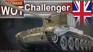 Challenger i fragowanie - World of Tanks