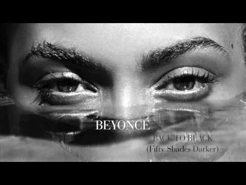 Beyoncé  - Back to Black From The '(Fifty Shades Darker Soundtrack Audio) 2017