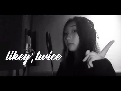 트와이스 (TWICE) - LIKEY (라이키) Acoustic Cover