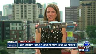Colorado fire officials urging people to stop flying drones near wildfires