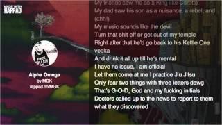Machine Gun Kelly - Alpha Omega Lyric Video