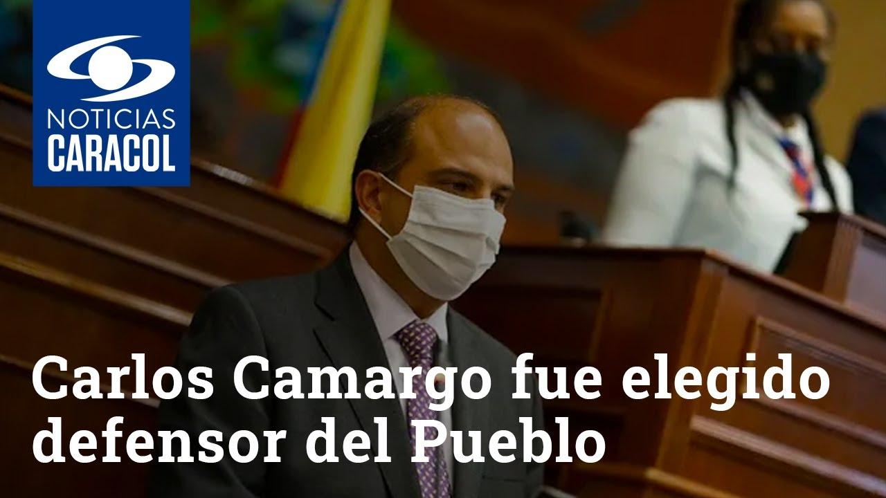 Carlos Camargo fue elegido defensor del Pueblo, pese a que dicen que no sabe de derechos humanos