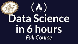 Learn Data Science - Full Course for Beginners