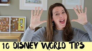 10 Walt Disney World Tips for 2019