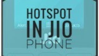 How to use Hotspot in Jio Phone 2019