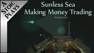 Gambar cover Sunless Sea: Zubmariner - How to Make Money Trading - A Stoic Plays