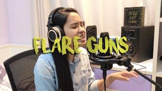 flare guns by quinn XCII feat chelsea cutler cover