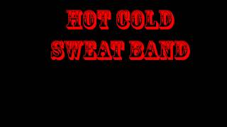 Hot Cold Sweat Band-@12-28-90 Waldorf
