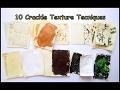 10 Crackle Texture Techniques