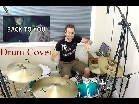 Louis Tomlinson feat. Bebe Rexha - Back to You (Explicit) - Drum Cover - Studio Quality (HD)