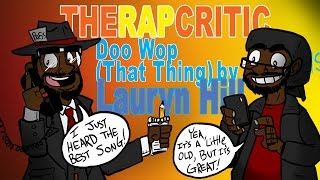 "Rap Critic: ""Doo Wop (That Thing)"" - Lauryn Hill"