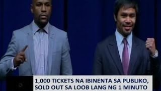 Saksi: 1,000 tickets sa Pacquiao-Mayweather fight, sold out sa loob ng 1 minuto