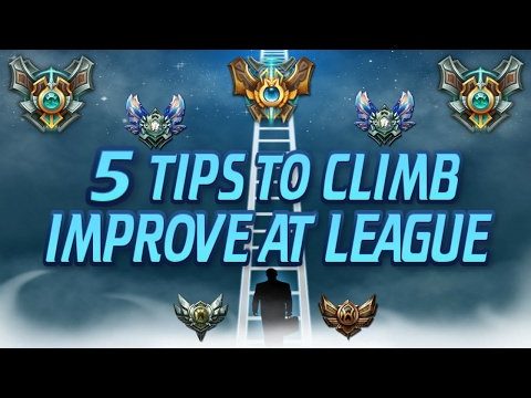 5 TIPS TO CLIMB RANKED / IMPROVE YOUR GAME - League of Legends