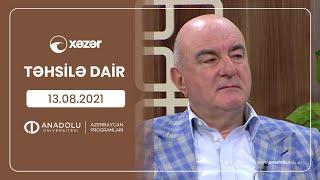 Təhsilə Dair 13 08 2021
