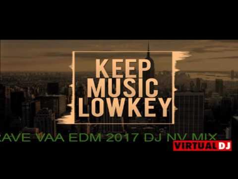 MADAPRAVE VAA EDM 2017 DJ NV MIX