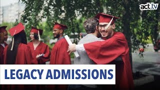 Legacy Admissions Favor The Rich And Wealthy