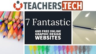 7 Fantastic and FREE Graphic Design Websites You Need To Know About