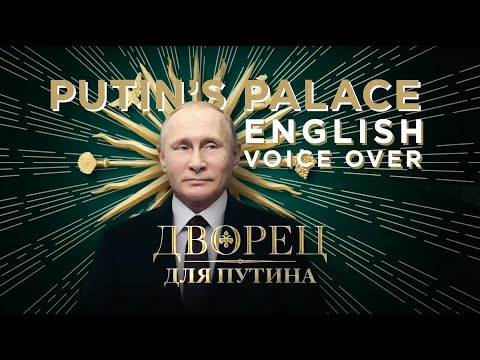 Putin's Palace by Alexei Navalny fan DUBBED to ENGLISH | FULL MOVIE DOCUMENTARY