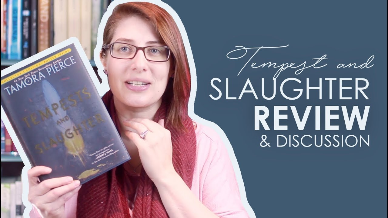 Tempest and Slaughter by Tamora Pierce   Review   Discussion   YouTube Tempest and Slaughter by Tamora Pierce