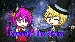 Rewrite The Stars GMV (A Harley X Nana MV)