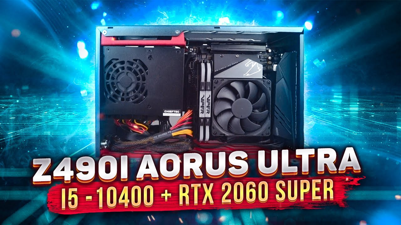 ❤ Мини Игровой ПК на Intel i5 10400 + RTX 2060 Super.  Обзор Z490I AORUS ULTRA #Vladyushko