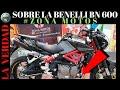 LA VERDAD SOBRE LA BENELLI BN 600 I RK6 #ZONAMOTOS