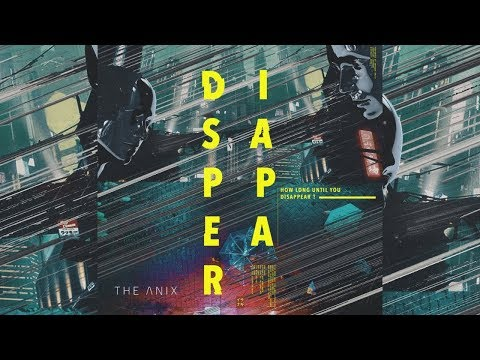 The Anix - Disappear Mp3