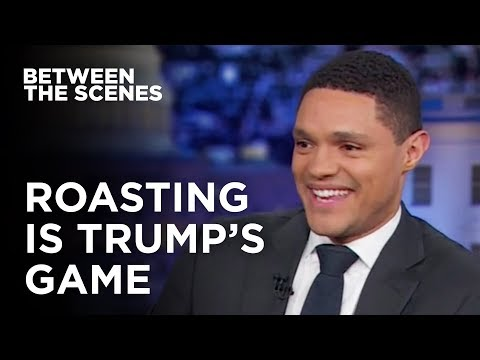 Roasting is Trump's Game - Between the Scenes | The Daily Show