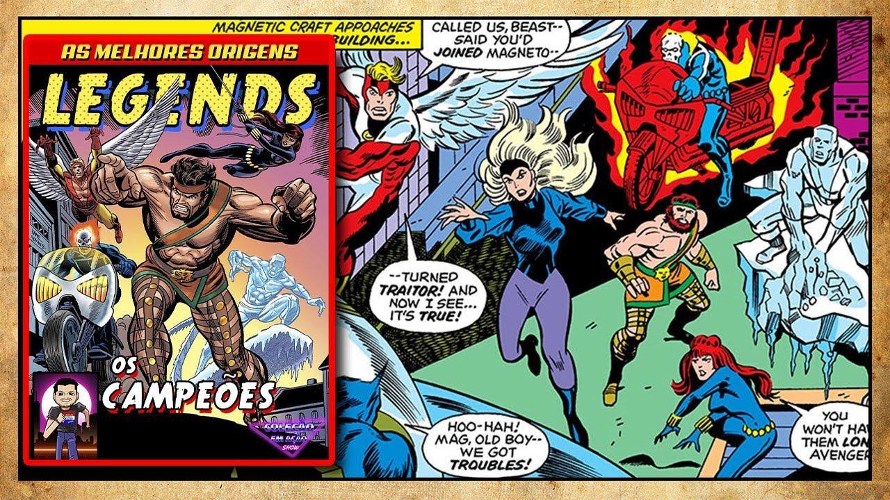 Legends - Os Campeões - Os esquisitões da Marvel dos anos 80!