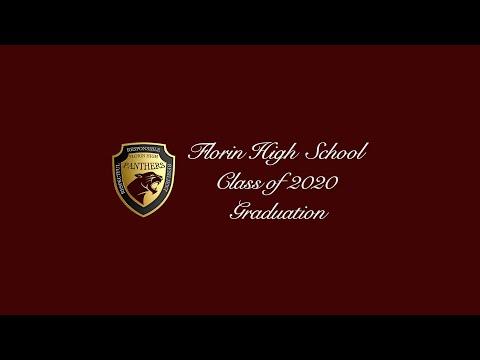 Florin High School 2020 Virtual Graduation Ceremony