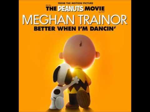 Meghan Trainor Better When I'm Dancin (remix)