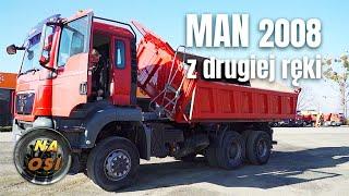 Ciężarówka z drugiej ręki: Wywrotka MAN z 2008 roku   Na Osi 922