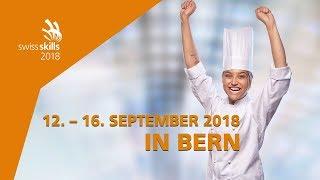 SwissSkills 2018: Erlebe 135 verschiedene Berufe live