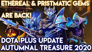 Ethereal And Prismatic Gems Are Back! - AUTUMNAL TREASURE 2020 - DOTA PLUS UPDATE
