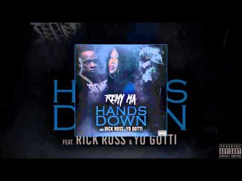 Remy Ma Hands Down Feat. Rick Ross & Yo Gotti